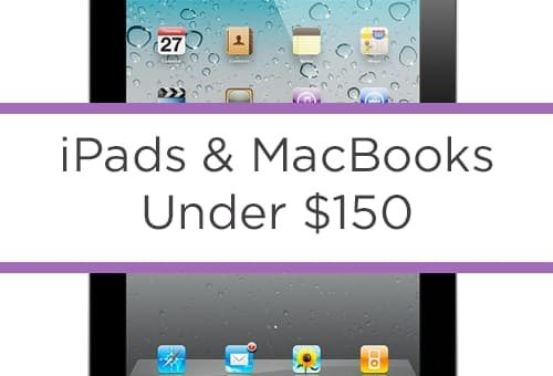 iPads from $99 – MacBooks from $119