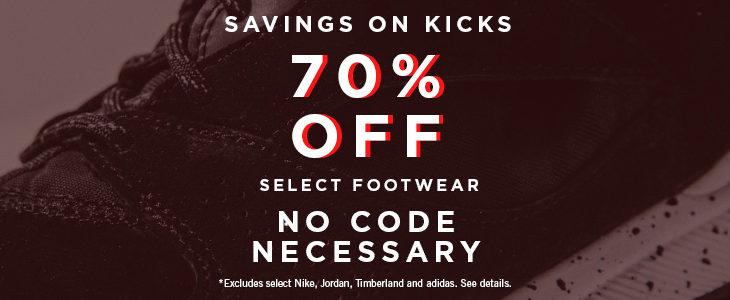 70% off savings on kicks!!