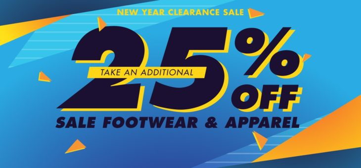 EXTRA 25% off during the New Year Clearance Sale