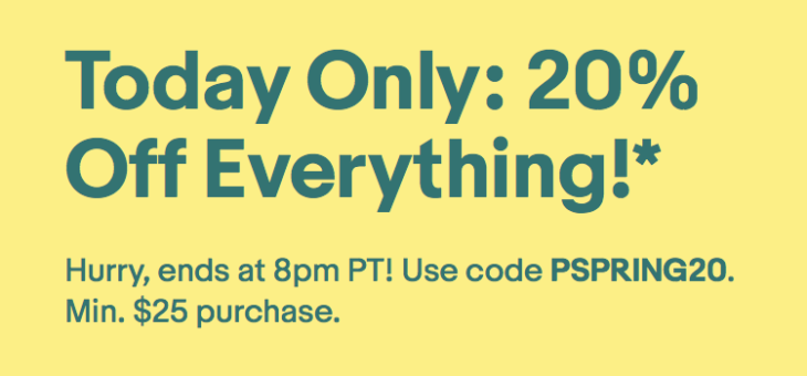 One Day Coupon – 20% Off EVERYTHING