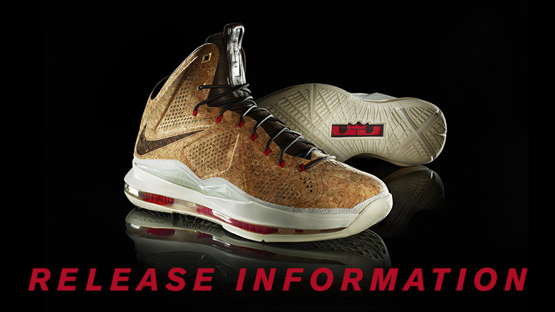 LeBron X Cork Release Info Footlocker Tickets