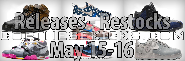 5/15-5/16 Release-Restock Early Links