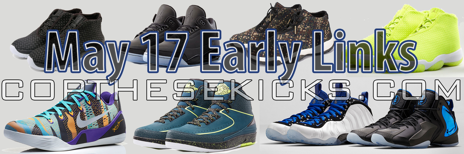 517 Release Early Links Cop These Kicks