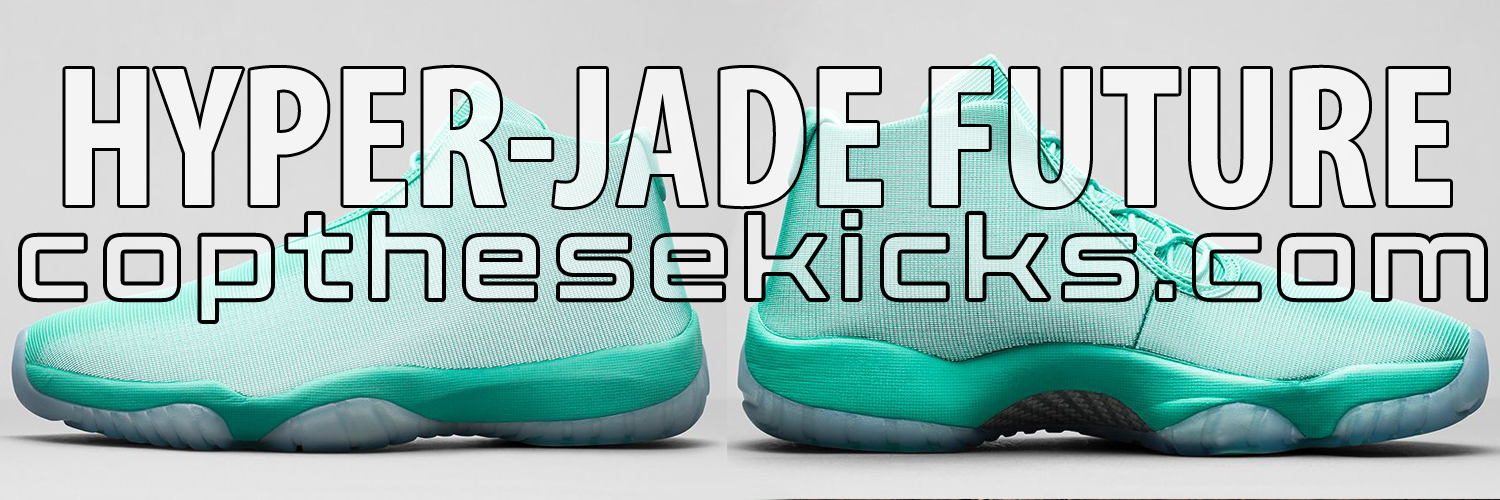 Jordan Future Hyper-Jade Early Links